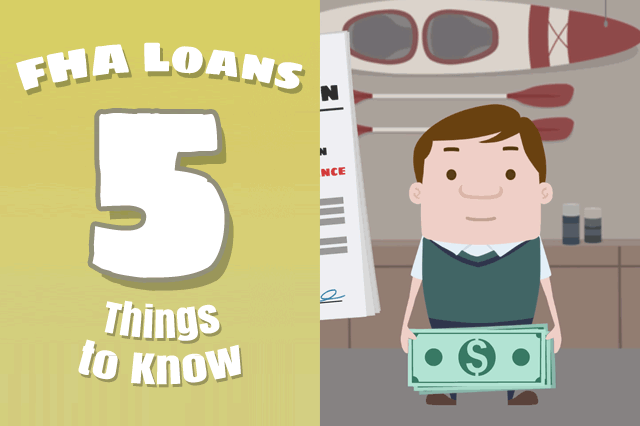 Five Things to Remember About FHA Loans