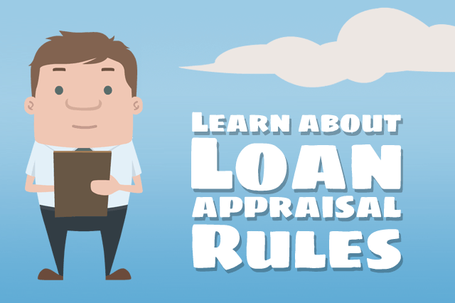 Basic FHA Loan Appraisal Rules