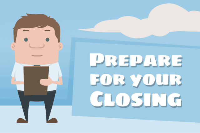 Prepare for Your FHA Home Loan Closing Date