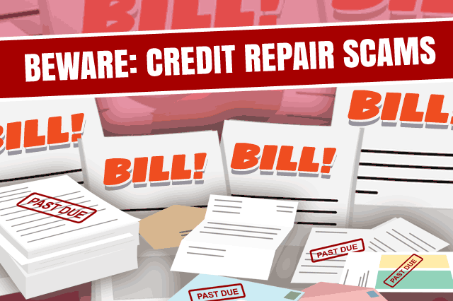 Credit Advice for Buying a Home: Credit Repair Scams