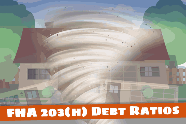 Debt Ratios and Mortgages for Disaster Victims