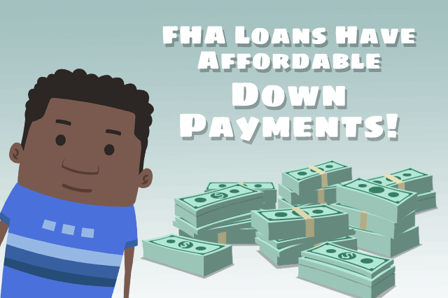 Affordable Down Payments for an FHA Mortgage