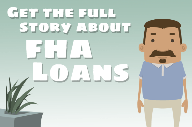 FHA Loan Fact and Fiction
