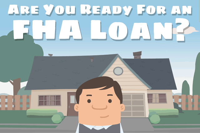 Time to Get Started With an FHA Loan