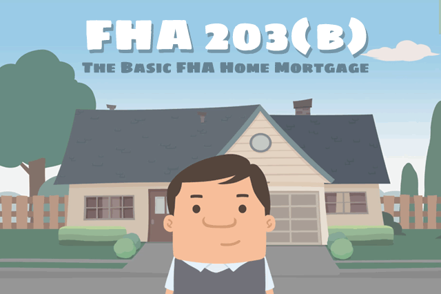 What is an FHA 203(b) Loan?