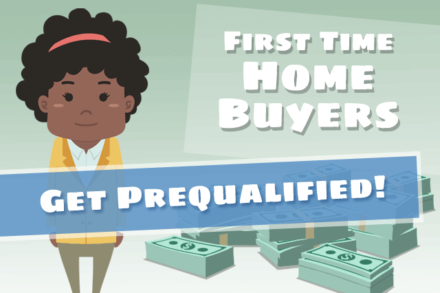 First Time Home Buyers Can Get Prequalified