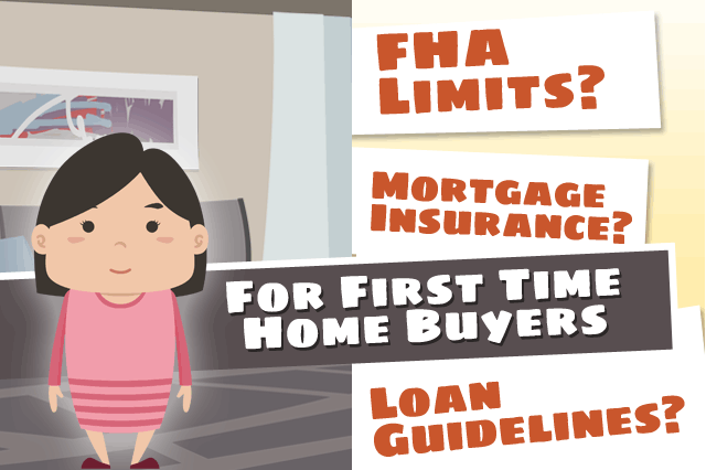 FHA Home Loan Rules: First-Time Home Buyers