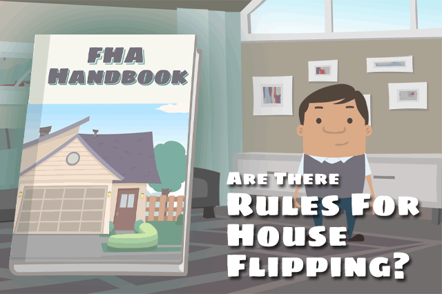 FHA Loan Rules and House Flipping