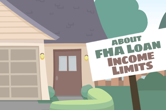 Do Fha Loans Have Income Limits For Borrowers