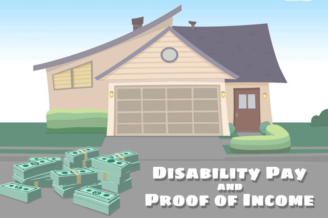 FHA Loans, Disability Pay, and Proof of Income