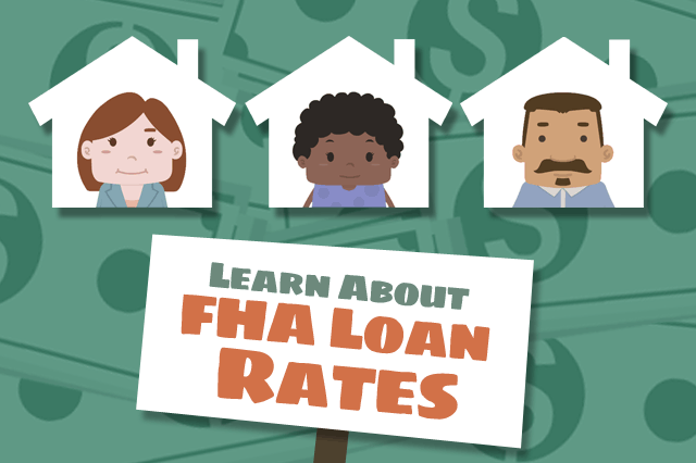 FHA Loans and Mortgage Interest Rates