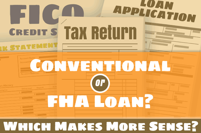 FHA Mortgages vs. Conventional Loans