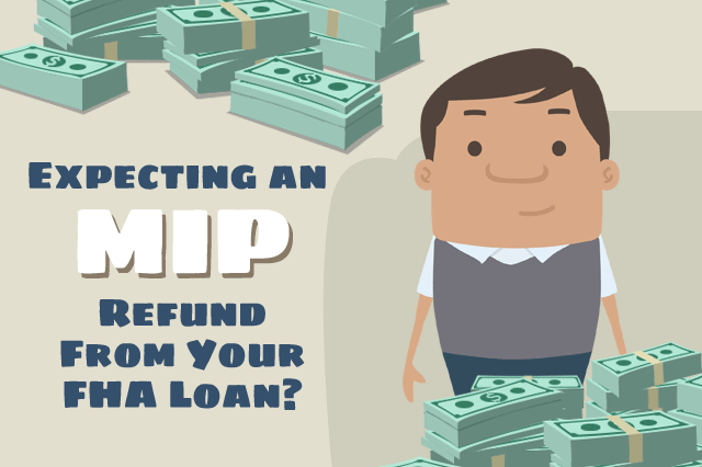Are You Due a Mortgage Insurance Refund From an FHA Loan?