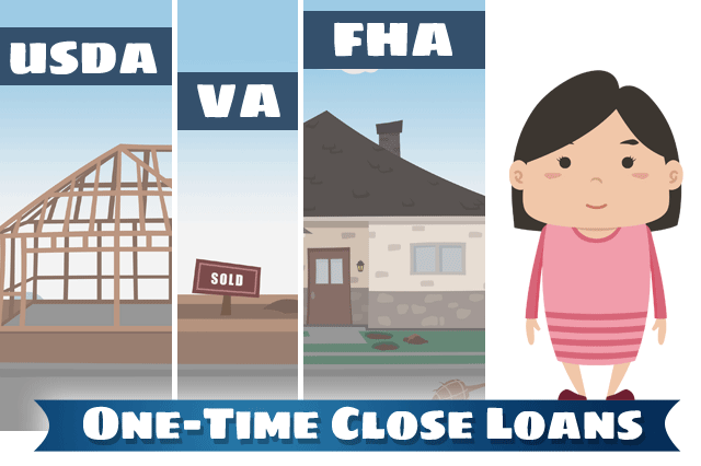 There Are Different Kinds of One-Time Close Construction Loans