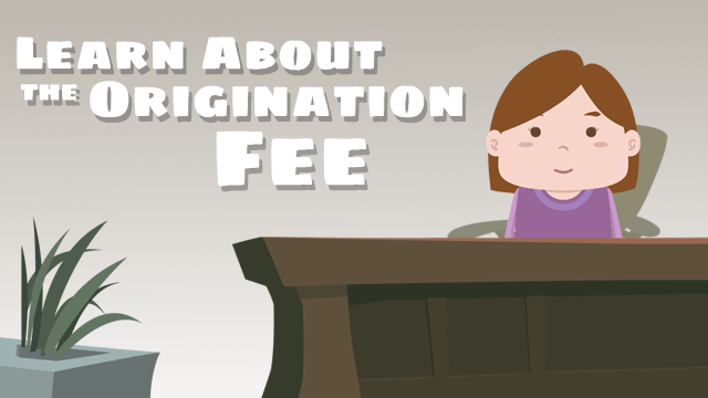 Origination Fee
