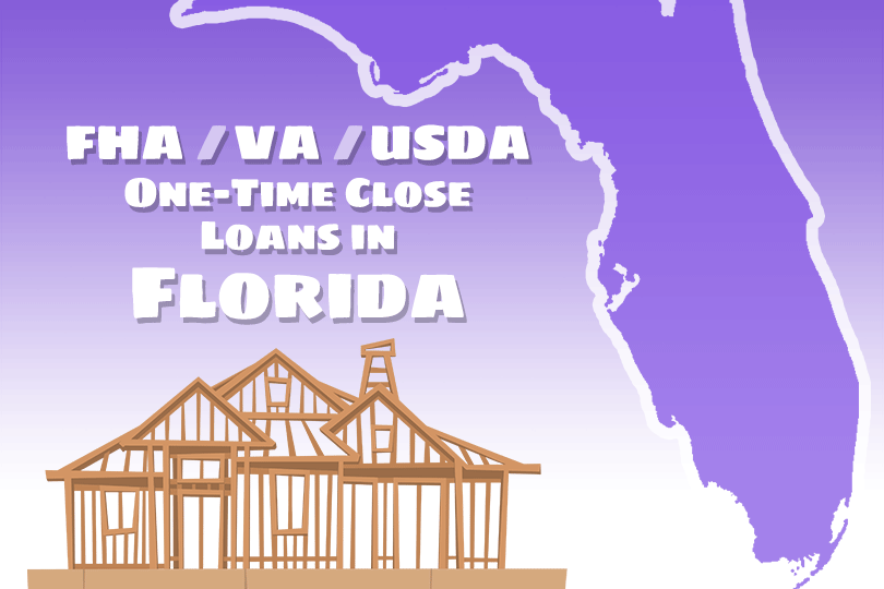 One-Time Close Construction Loans in Florida