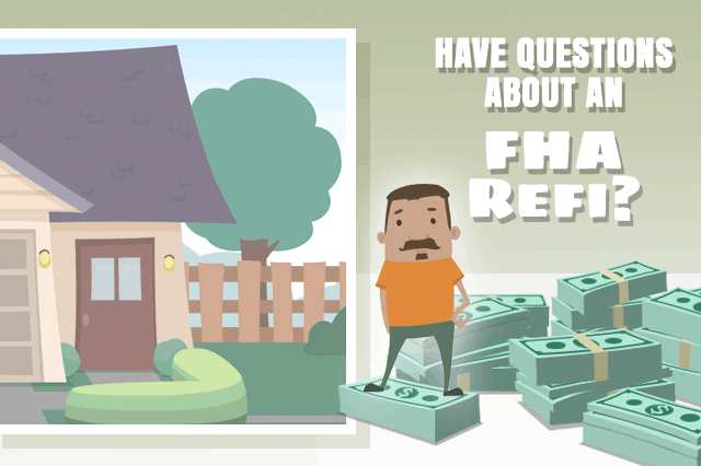 FHA Refinance Loan Questions and Answers