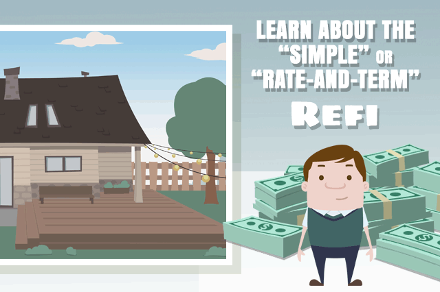 FHA Simple Refinance and the Rate-And-Term Refi