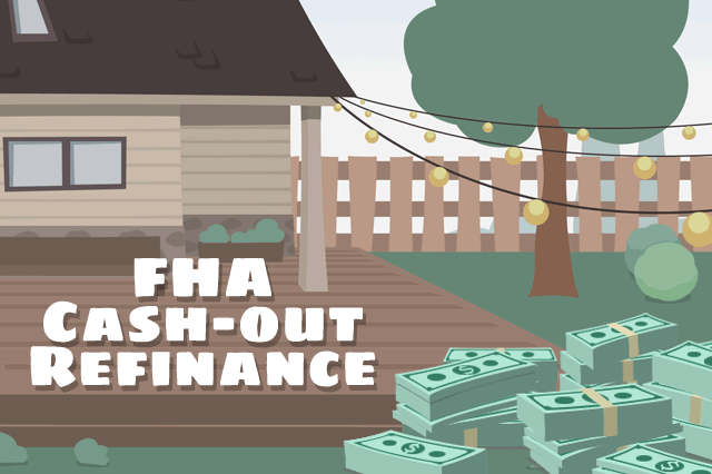 FHA Cash-Out Refinance Loan Tips