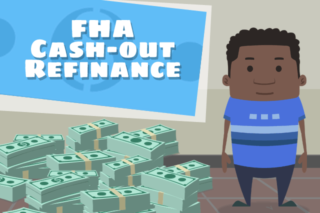 FHA Cash-Out Refinancing Loan Tips