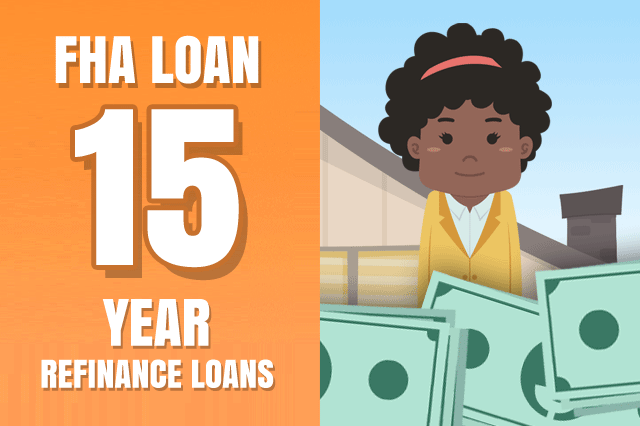 FHA 15-Year Mortgage Refinance Options