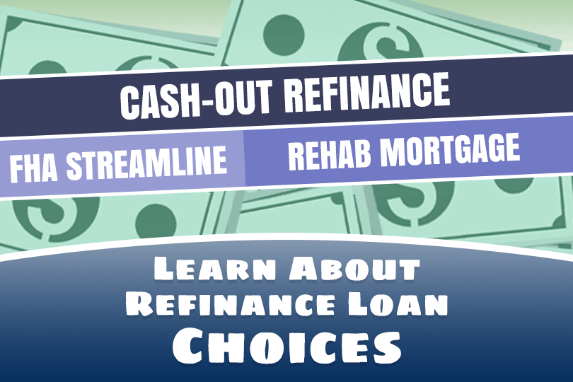 Refinance Choices Available With FHA Loan Programs