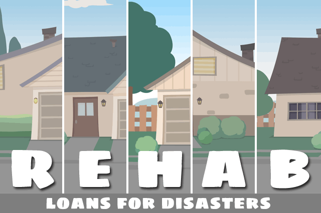FHA 203(h) Rehab Loans for Federal Disaster Areas
