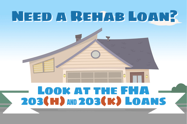 The Two FHA Rehabilitation Loans