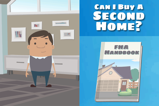 FHA Loan for a Second Home?
